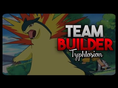 Typhlosion Team Builder (Heart Gold and Soul Silver)