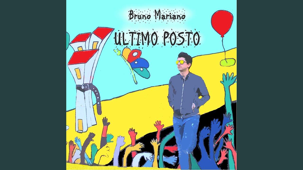"""""""Ultimo Posto"""" il nuovo singolo di Bruno Mariano"""