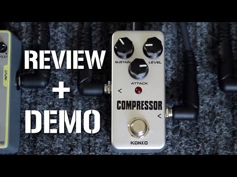 WORLDS CHEAPEST Compressor Pedal review + demo, the Kokko FCP2 Mini Pedal