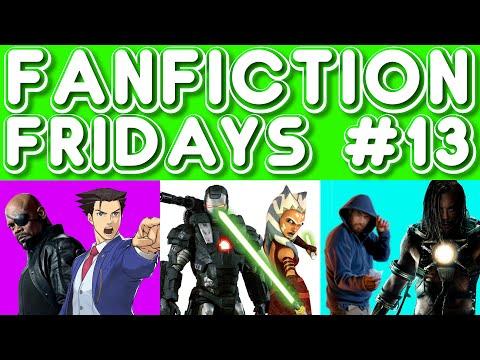 Fanfiction Friday #13 - Nick Fury/Phoenix Wright, War Machine/Ahsoka, Drug Dealer/Whiplash