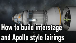 Fun with Fairings - Apollo style Tutorial - Kerbal Space Program