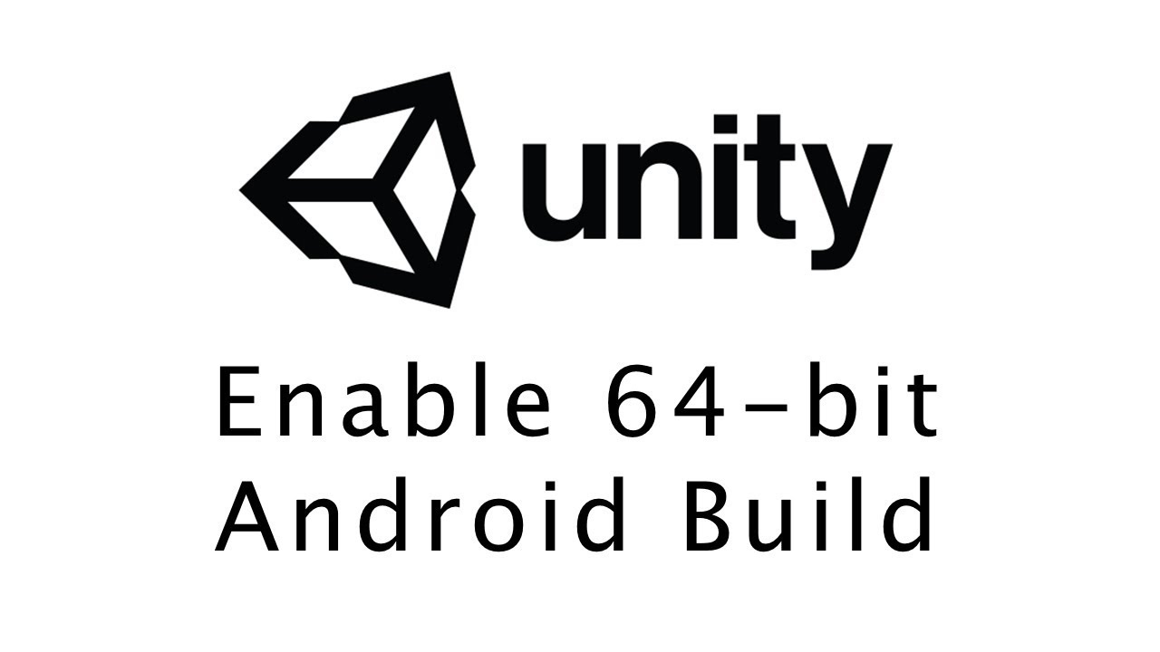 Enable 64 bit Requirement In Unity For Google Play Deadline 1st August 2019    Hindi