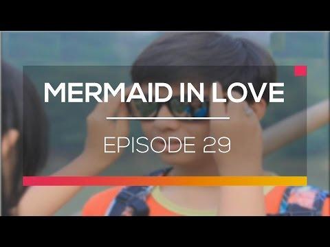 Mermaid In Love - Episode 29