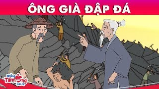 ÔNG GIÀ ĐẬP ĐÁ - Phim hoạt hình quà tặng cuộc sống hay nhất - Truyện cổ tích việt nam