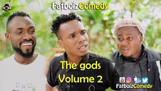 Download Fatboiz Comedy - The gods Ep2 (FATBOIZ COMEDY)
