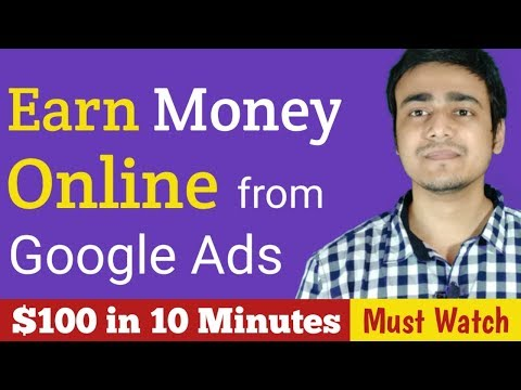 How to Earn Money from Google Ads || Earn Online from Home || Best Online Part time Jobs
