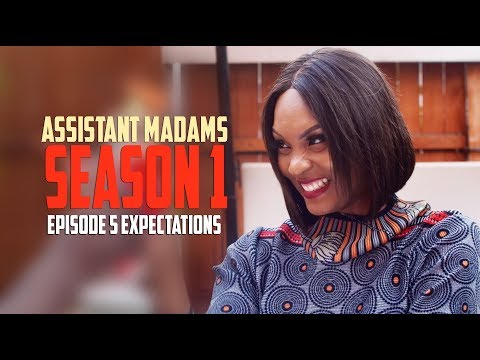 ASSISTANT MADAMS / SEASON 1 / EPISODE 5/ Expectations