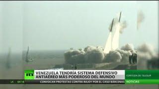 Cooking | Venezuela instala el sistema antiaéreo más poderoso del mundo