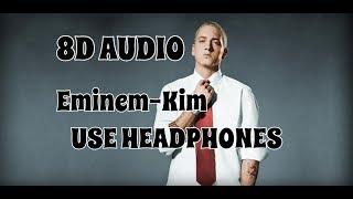 (8D AUDIO!!!)Eminem-Kim(USE HEADPHONES!!!)
