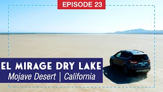 El Mirage Off-Highway Vehicle Area   Dry Lake Bed in SoCal
