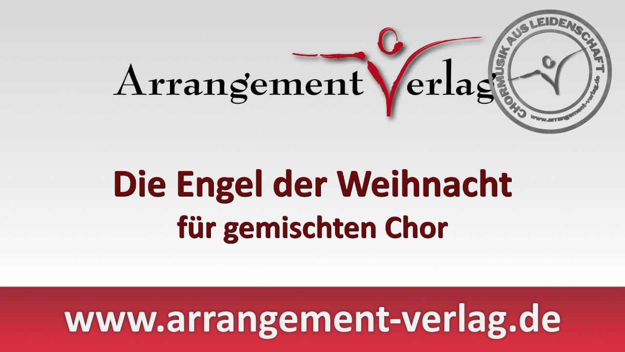 Engel der Weihnacht, Weihnachtslied für gemischten Chor - YouTube