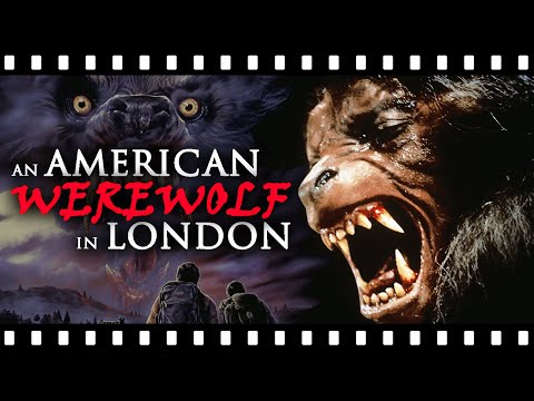 The Tragic Horror Of AN AMERICAN WEREWOLF IN LONDON
