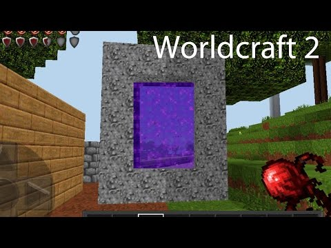 Worldcraft 2 Gameplay Impressions Part 34: Portal