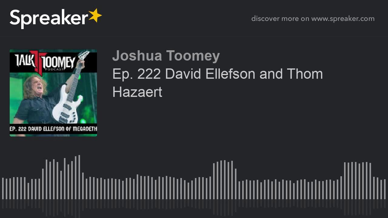 Ep  222 David Ellefson and Thom Hazaert