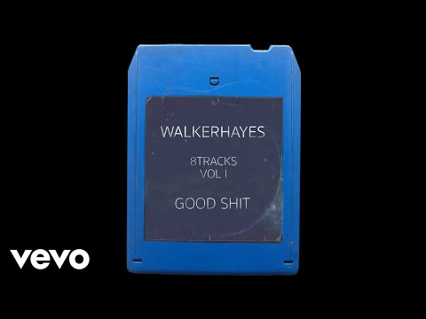 Walker Hayes - Bad Thing (Good Shit) - 8Track (Audio)