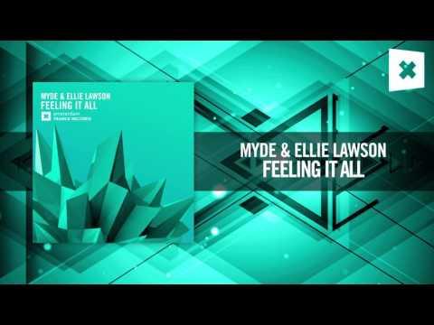 Myde & Ellie Lawson - Feeling It All [FULL] (Amsterdam Trance)