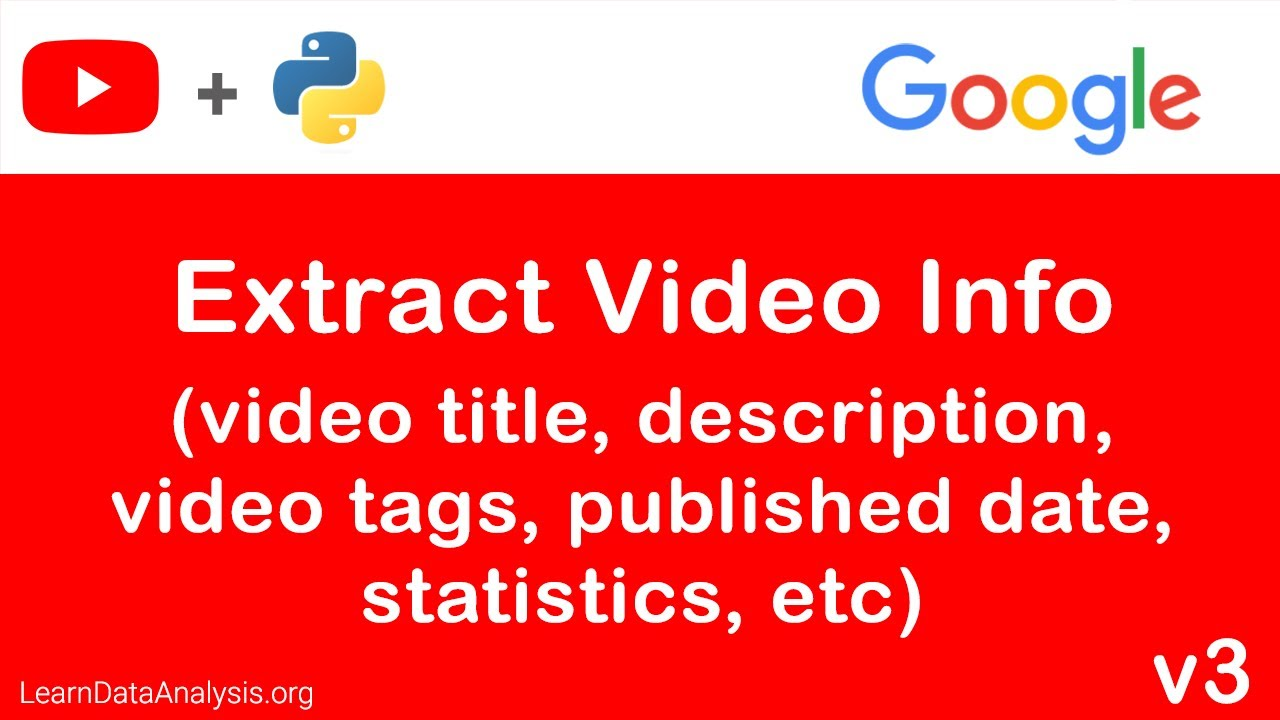 Extract YouTube Video Details in Python (using YouTube Data API)