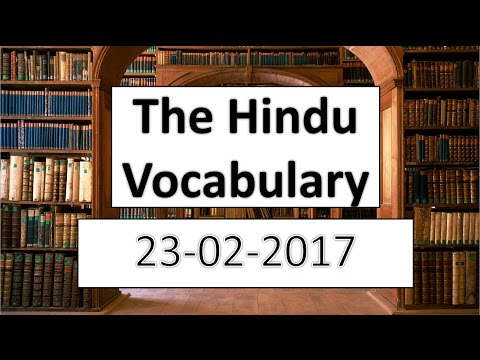 The HINDU vocabulary 23/2/2017 - Learn English words with meaning in HINDI