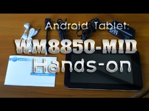 Android Tablet:  WM8850-MID Tablet Hands-on and Benchmark