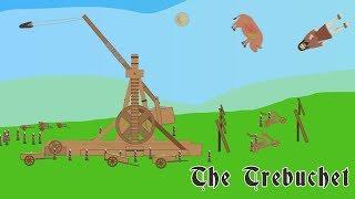 The Trebuchet (Medieval Period)