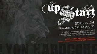 Upstart - FullSet 720p - Live 2013.07.04 @ Warmaudio, Lyon