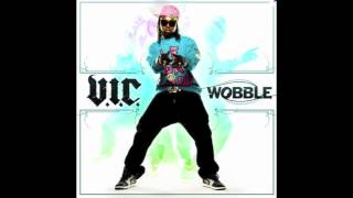 VIC - Wobble (Astrum Remix)