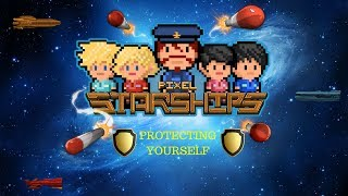 Pixel Starships  - PROTECTING YOUR SHIP