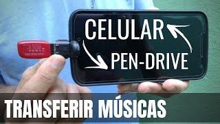 TRANSFIRA Músicas Do CELULAR Para o PEN-DRIVE OU VICE-VERSA