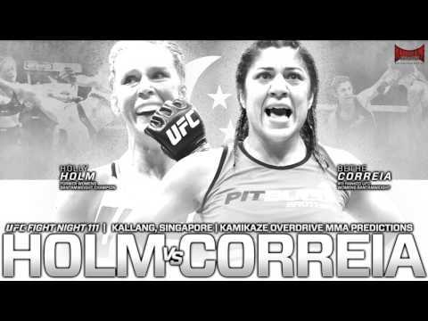 UFC Fight Night 111: Holm vs Correia Predictions- Kamikaze Overdrive MMA