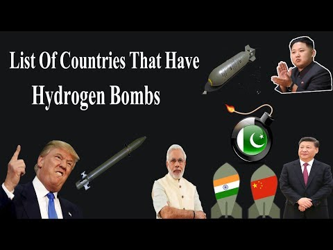 List of Countries having Hydrogen Bombs | Nuclear Power Coun