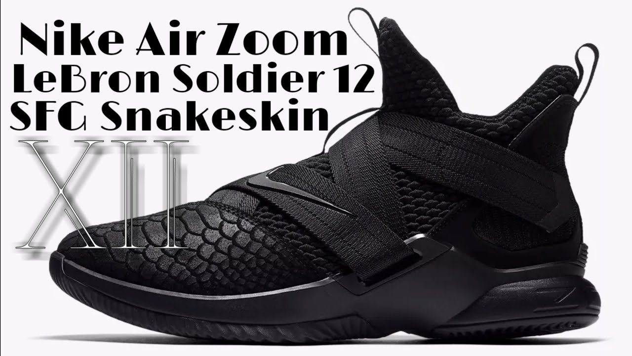 reputable site 8e581 c9036 Nike Zoom LeBron Soldier SFG XII 12 Snakeskin Triple Black Reptile Croc  Skin Onfoot & Review MAdNeSS