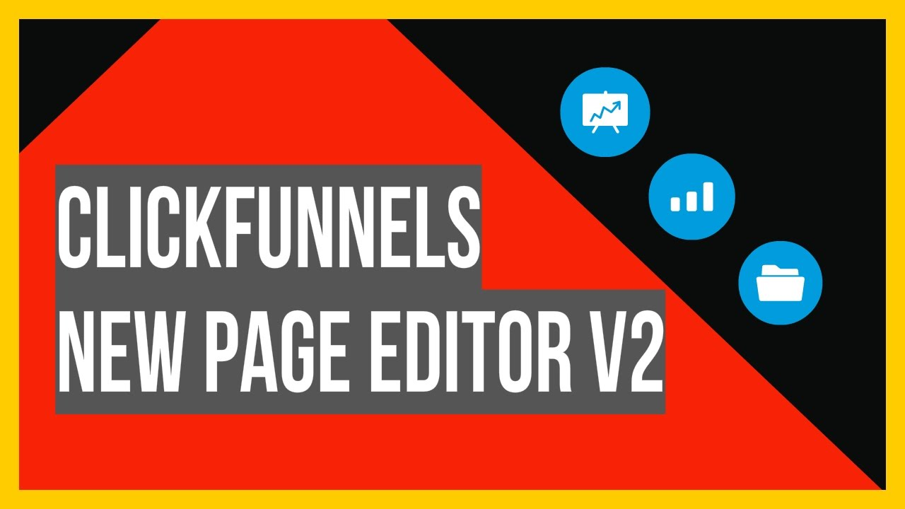 Click funnels New Page Editor V2 Overview
