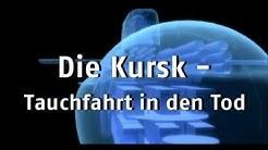 Sekunden vor dem Unglück - Die Kursk, Tauchfahrt in den Tod