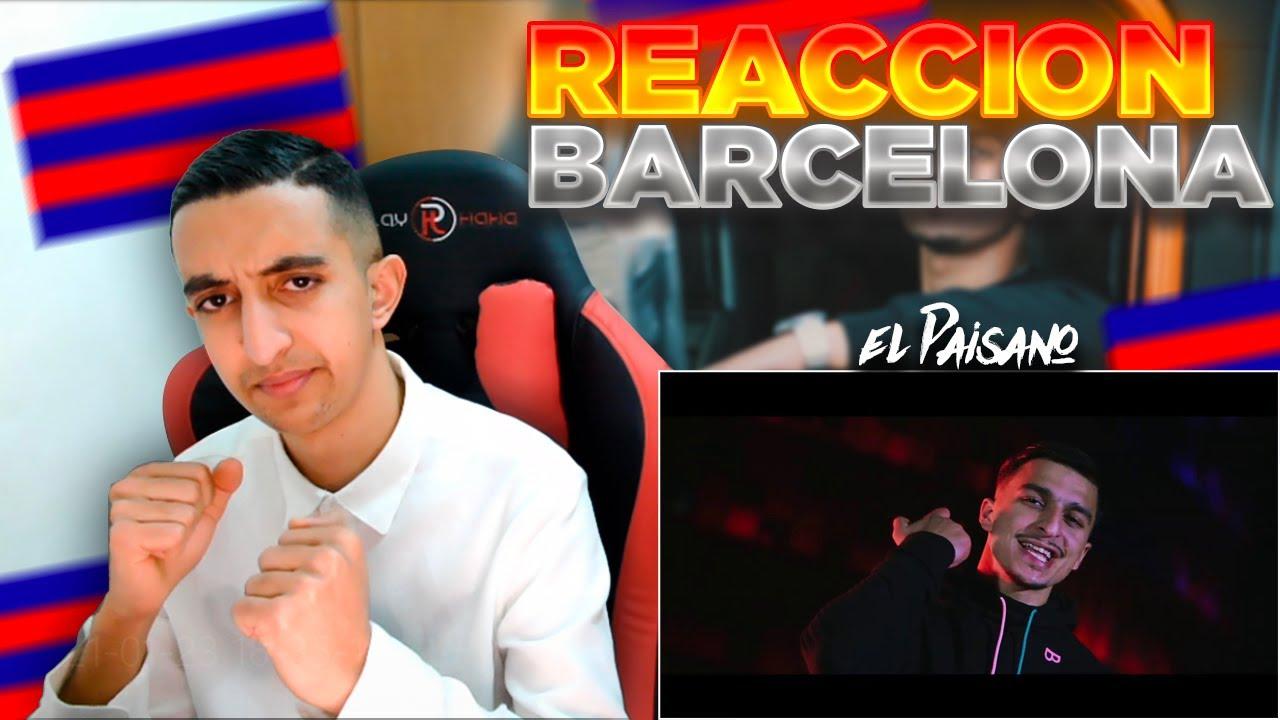 REACCIÓN) El Paisano - BARCELONA (EXCLUSIVE Music Video) - YouTube