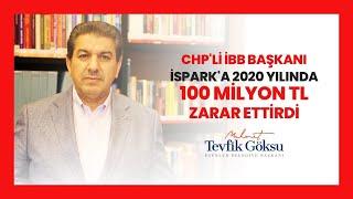 CHP'Lİ İBB BAŞKANI İSPARK'A 2020 YILINDA 100 MİLYON TL ZARAR ETTİRDİ.