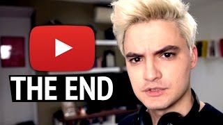 YOUTUBE: THE END