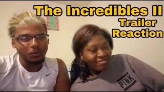 The Incredibles 2 Trailer (Reaction)