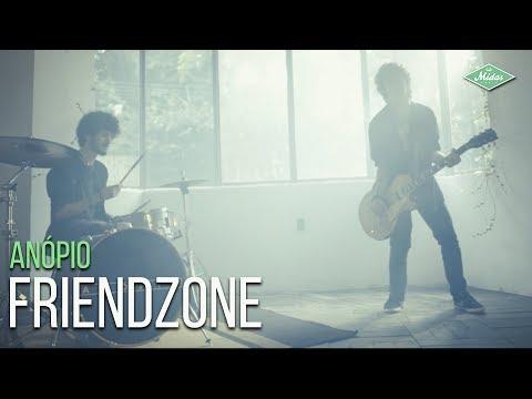 Anópio - Friendzone