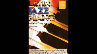 Latin Jazz Piano V.1 music instructional book authored by Carlos Campos
