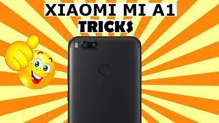 Top 10+ Tips & Tricks with Xiaomi Mi A1(Best Hidden Features 🔥)