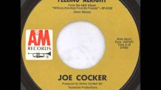 Joe Cocker - Feeling Alright on Mono 1969 A & M 45.