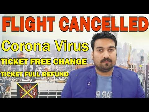 Flight Cancelled For Coronavirus || Free Chnage Ticket || Ticket Full Refund