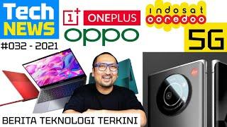 Indosat 5G, Infinix INBook X1, Smartphone Leica, OnePlus Gabung ke OPPO: Tech News #32 Feat. MSI
