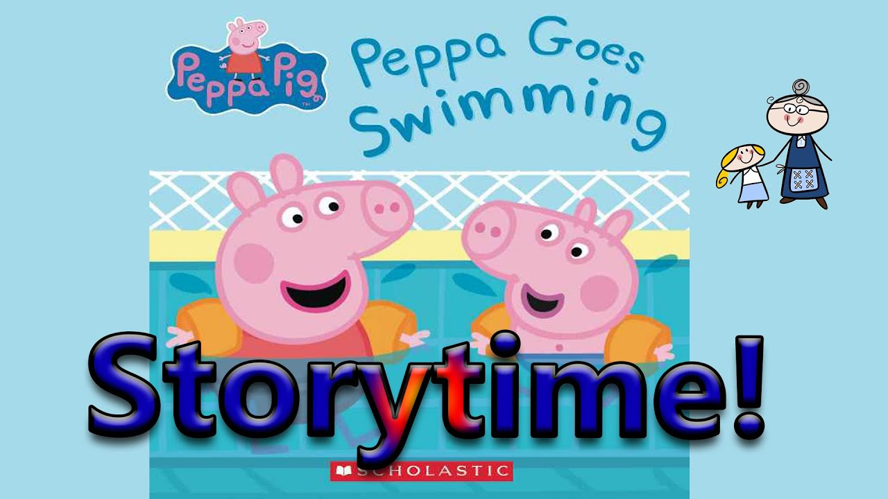 Peppa Pig Peppa Goes Swimming Read Along Story Time Bedtime Story Read Aloud Books