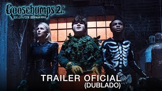 Goosebumps 2: Halloween Assombrado | Trailer Oficial | DUB | 11 de outubro nos cinemas