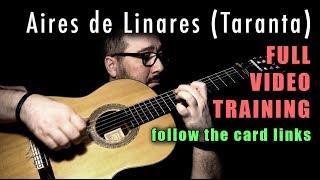 Aires de Linares (Taranta) by Paco de Lucia - Full Video Training - Card Links