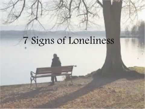 Signs you are lonely