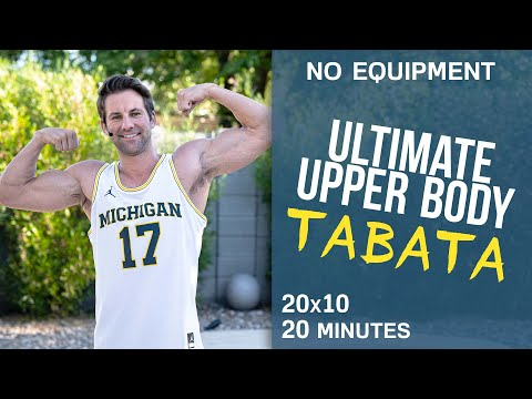 Ultimate Upper Body Tabata Workout (No Equipment)