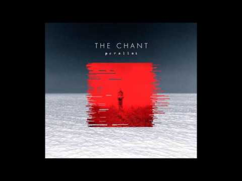 The Chant - Parallel (FULL EP) 2015