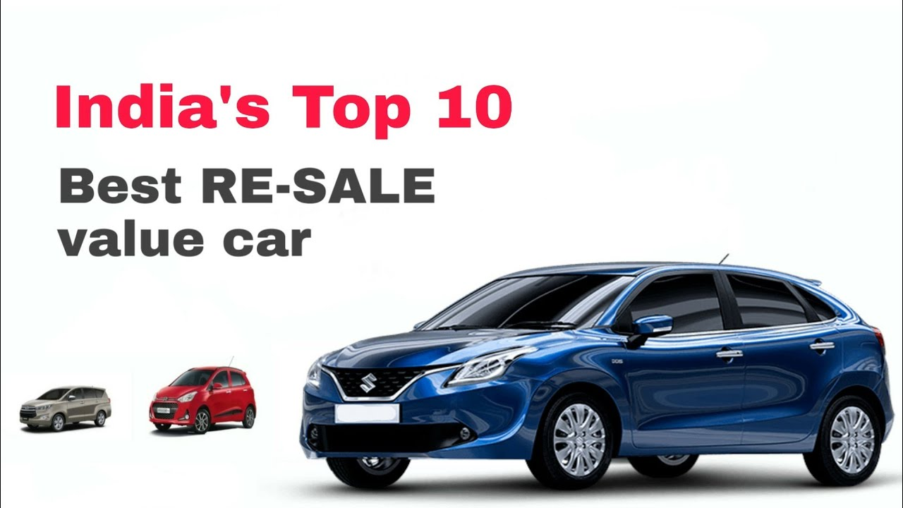 India S Top 10 Best Re Value Car